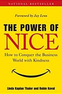 [중고] The Power of Nice: How to Conquer the Business World with Kindness (Hardcover)