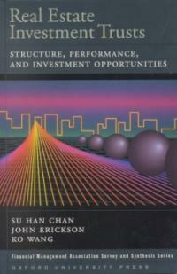 Real estate investment trusts: structure, performance, and investment opportunities