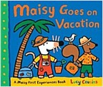 Maisy Goes on Vacation: A Maisy First Experiences Book (Paperback)