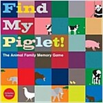 Find My Piglet! : The Animal Family Memory Game (Game)