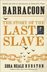 Barracoon : The Story of the Last Slave (Paperback)