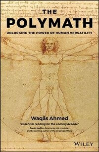 The Polymath: Unlocking the Power of Human Versatility (Hardcover)