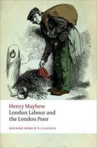 London Labour and the London Poor (Paperback)