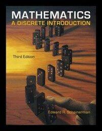 Mathematics : a discrete introduction 3rd ed