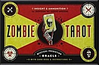 The Zombie Tarot Cards: An Oracle of the Undead with Deck and Instructions (Cards +  Booklet)