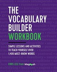 The Vocabulary Builder Workbook: Simple Lessons and Activities to Teach Yourself Over 1,400 Must-Know Words (Paperback)