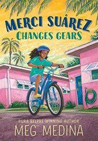 Merci Suarez Changes Gears (Hardcover)