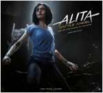 Alita: Battle Angel - The Art and Making of the Movie (Hardcover)
