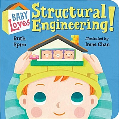 Baby Loves Structural Engineering! (Board Books)