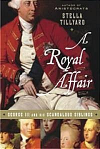 A Royal Affair (Hardcover)