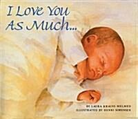 [중고] I Love You As Much... (Paperback, Reprint)