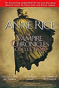 The Vampire Chronicles Collection: Interview with the Vampire, the Vampire Lestat, the Queen of the Damned (Paperback)