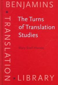 The turns of translation studies : new paradigms or shifting viewpoints?