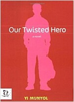 Our Twisted Hero (Hardcover)