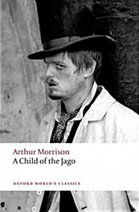 A Child of the Jago (Paperback)