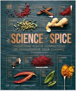 Spice: Understand the Science of Spice, Create Exciting New Blends, and Revolutionize (Hardcover)