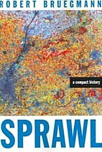 Sprawl: A Compact History (Paperback)
