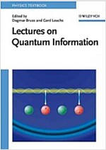 Lectures on Quantum Information (Paperback)