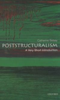 Poststructuralism: A Very Short Introduction (Paperback)