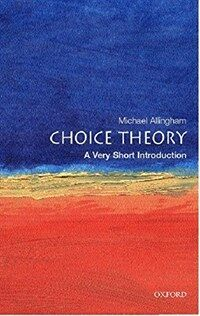 Choice Theory: A Very Short Introduction (Paperback)