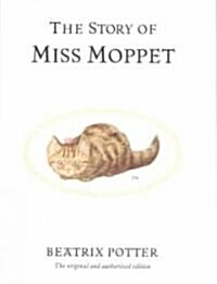 The Story of Miss Moppet (Hardcover)