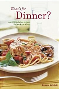 Whats for Dinner? (Paperback, Reprint)