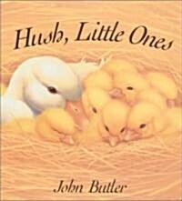 Hush, Little Ones (Hardcover)