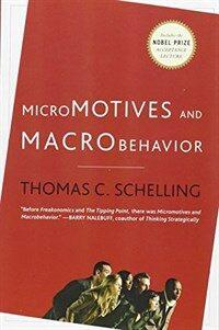 Micromotives and Macrobehavior (Paperback)