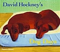 David Hockneys Dog Days (Paperback, Reprint)