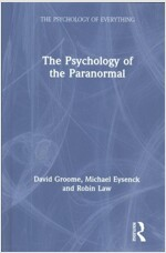 THE PSYCHOLOGY OF THE PARANORMAL (Hardcover)