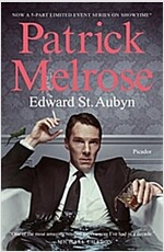 Patrick Melrose: The Novels (Paperback)