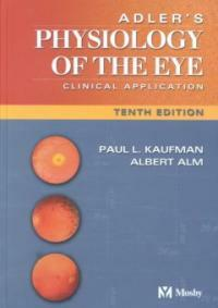 Adler's physiology of the eye : clinical application 10th ed