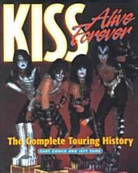 Kiss Alive Forever (Paperback)
