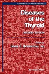 Diseases of the thyroid 2nd ed