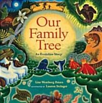 Our Family Tree: An Evolution Story (Hardcover)