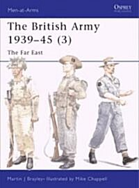 The British Army 1939-45 (Paperback)