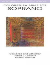 Coloratura Arias for Soprano: G. Schirmer Opera Anthology (Paperback)