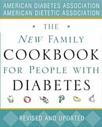 The New Family Cookbook for People with Diabetes (Paperback, Revised)