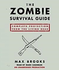 The Zombie Survival Guide: Complete Protection from the Living Dead (Audio CD)