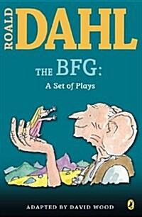 The BFG: A Set of Plays: A Set of Plays (Paperback)
