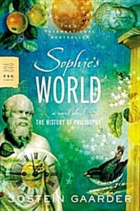 Sophies World: A Novel about the History of Philosophy (Paperback)