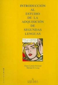 Introducción al estudio de la adquisición de segundas lenguas