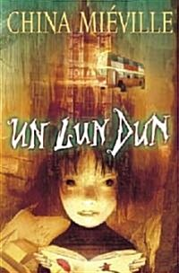 Un Lun Dun (Hardcover)