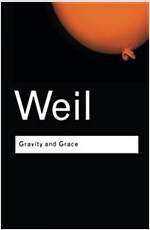 Gravity and Grace (Paperback, Complete Englis)