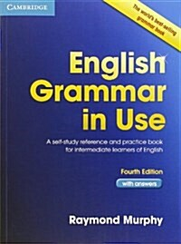 English Grammar in Use Book with Answers : A Self-Study Reference and Practice Book for Intermediate Learners of English (Paperback, 4 Revised edition)