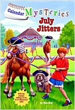 Calendar Mysteries #7: July Jitters (Paperback)
