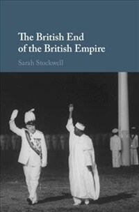 The British End of the British Empire (Hardcover)