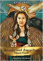 Angels and Ancestors Oracle Cards : A 55-Card Deck and Guidebook (Cards)