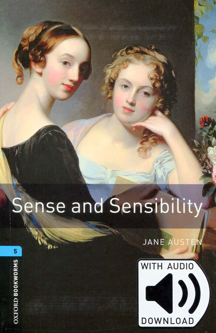 Oxford Bookworms Library: Level 5:: Sense and Sensibility (Paperback + MP3 download)