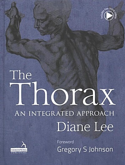 The Thorax : An integrated approach (Hardcover)